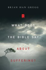 What Does the Bible Say About Suffering? - eBook