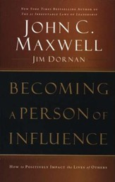 Becoming a Person of Influence: How to Positively Impact the Lives of Others - Slightly Imperfect