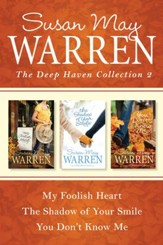 The Deep Haven Collection 2: My Foolish Heart / The Shadow of Your Smile / You Don't Know Me - eBook