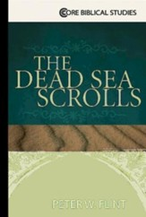 The Dead Sea Scrolls (Core Biblical Studies)