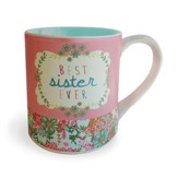 Best Sister Ever Ceramic Mug