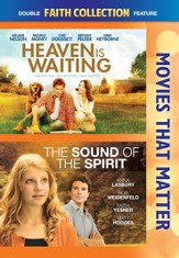 Movies that Matter: Heaven is Waiting and The Sound of the Spirit