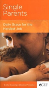 Single Parents: Daily Grace for the Hardest Job