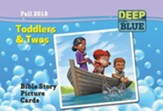 Deep Blue: Toddlers & Twos Bible Story Picture Cards  Fall 2015
