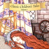 Classic Children's Tales Volume #1 - Audiobook on CD