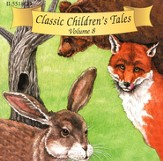 Classic Children's Tales Volume #8        - Audiobook on CD