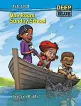Deep Blue: One Room Sunday School Leader Guide Fall 205