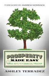 Prosperity Made Easy: 3 Keys to Financial Freedom - eBook