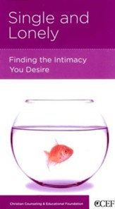 Single and Lonely: Finding the Intimacy You Desire