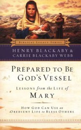 Prepared to Be God's Vessel: Lessons from the Life of Mary, softcover
