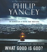 What Good Is God? Unabridged Audiobook on 8 CD's