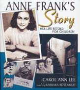 Anne Frank's Story: Her Life Retold for Children - unabridged audio book on CD