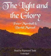 The Light and the Glory - unabridged audio book on CD