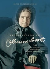 Through the Year with Catherine Booth: 365 daily readings from Catherine Booth - eBook