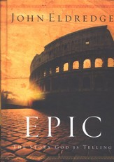 Epic: The Story God Is Telling, hardcover - Slightly Imperfect