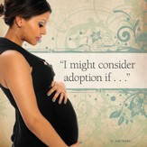 I Might Consider Adoption if...-Booklet