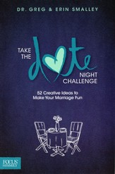 Take the Date Night Challenge: 52 Creative Ideas to  Make Your Marriage Fun