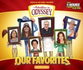 Adventures in Odyssey: Our Favorites, MP3 [Download]