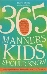 365 Manners Kids Should Know - revised and updated