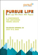 Pursuit 2015: A Boundless Experience - Conference DVD Pursue Life With God, With Others, With Pupose
