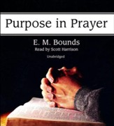 Purpose in Prayer - unabridged audiobook on CD