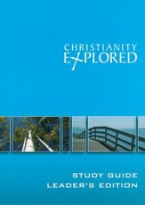 Christianity Explored Leader's Guide