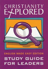 Christianity Explored English Made Easy, Leader's Edition