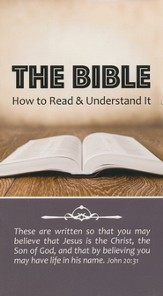 The Bible: How to Read & Understand it