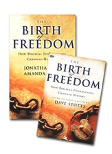 Birth of Freedom: How Biblical Foundations Changed   History Pack, Participant's Guide and DVD