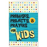 Promises, Projects, and Prayers Activity Journal