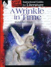A Wrinkle in Time: Instructional Guides for Literature, Gr 4-8