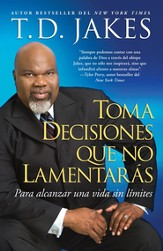 Toma decisiones que no lamentaras (Making Grt Decisions; Span) - eBook