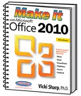 Make It With Microsoft Office 2010