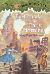 Magic Tree House #24: Earthquake Early Morning