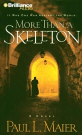 More Than a Skeleton: Shattering Deception or Ultimate Truth? - unabridged audiobook on CD