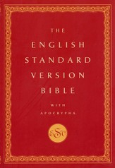 The English Standard Version Bible with the Apocrypha