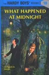 The Hardy Boys' Mysteries #10: What Happened at Midnight