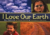 I Love Our Earth, Hardcover