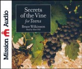 Secrets of the Vine for Teens Abridged audio CD