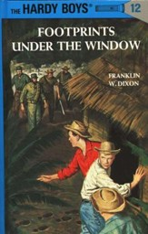 The Hardy Boys' Mysteries #12: Footprints Under the Window
