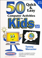 50 Quick and Easy Computer Activities for Kids