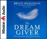 The Dream Giver, Abridged audio CD