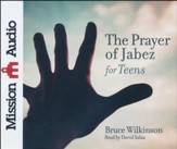The Prayer of Jabez for Teens Unabridged audio CD on CD