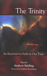 The Trinity: An Essential for Faith in Our Time