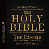 The Holy Bible in Audio - King James Version: The Gospels on CD