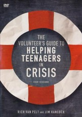 The Volunteer's Guide to Helping Teenagers in Crisis DVD