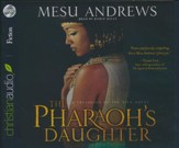 The Pharoh's Daughter: A Treasures of the Nile Novel - unabridged audiobook on CD