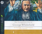 The Evangelistic Zeal of George Whitefield - unabridged audiobook on CD