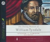 The Daring Mission of William Tyndale - unabridged audiobook on CD