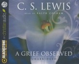 A Grief Observed - unabridged audiobook on CD